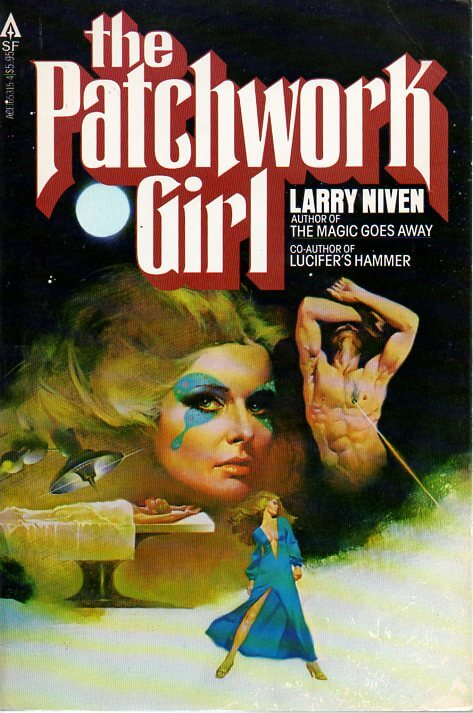 The patchwork girl larry niven and jerry